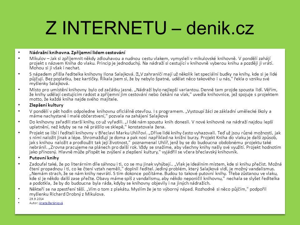 Z internetu – denik.cz Nádražní knihovna. Zpříjemní lidem cestování