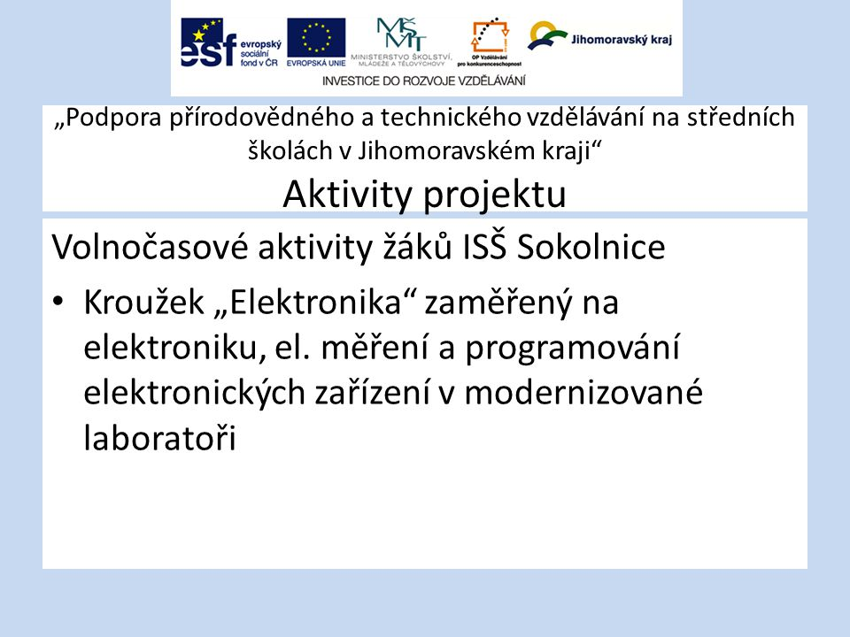 Volnočasové aktivity žáků ISŠ Sokolnice
