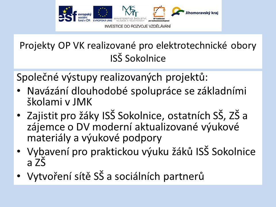 Projekty OP VK realizované pro elektrotechnické obory ISŠ Sokolnice
