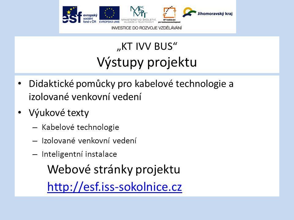 """""""KT IVV BUS Výstupy projektu"""