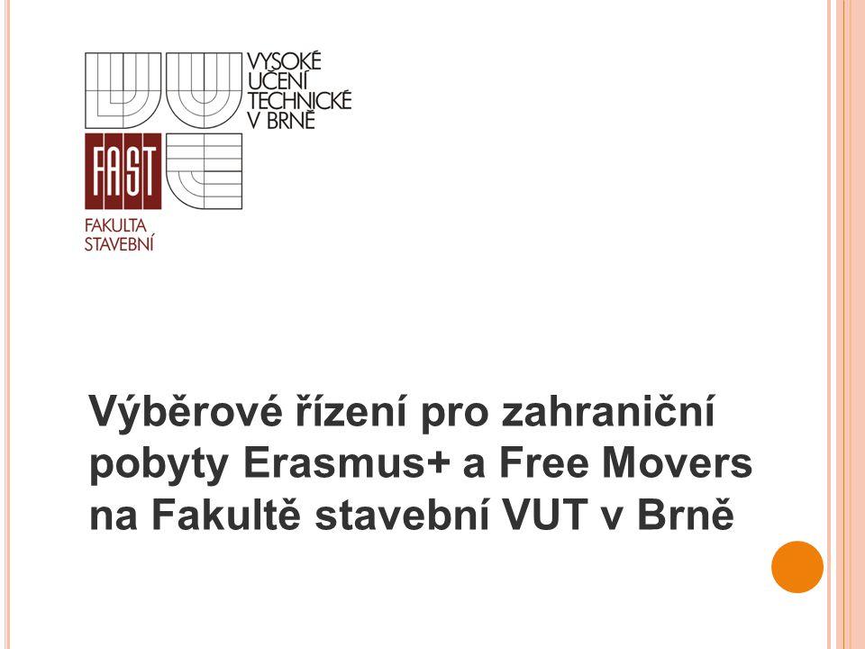 Výběrové řízení pro zahraniční pobyty Erasmus+ a Free Movers