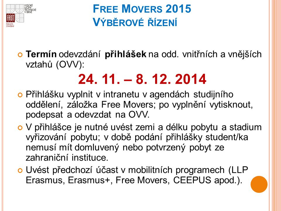 Free Movers 2015 Výběrové řízení