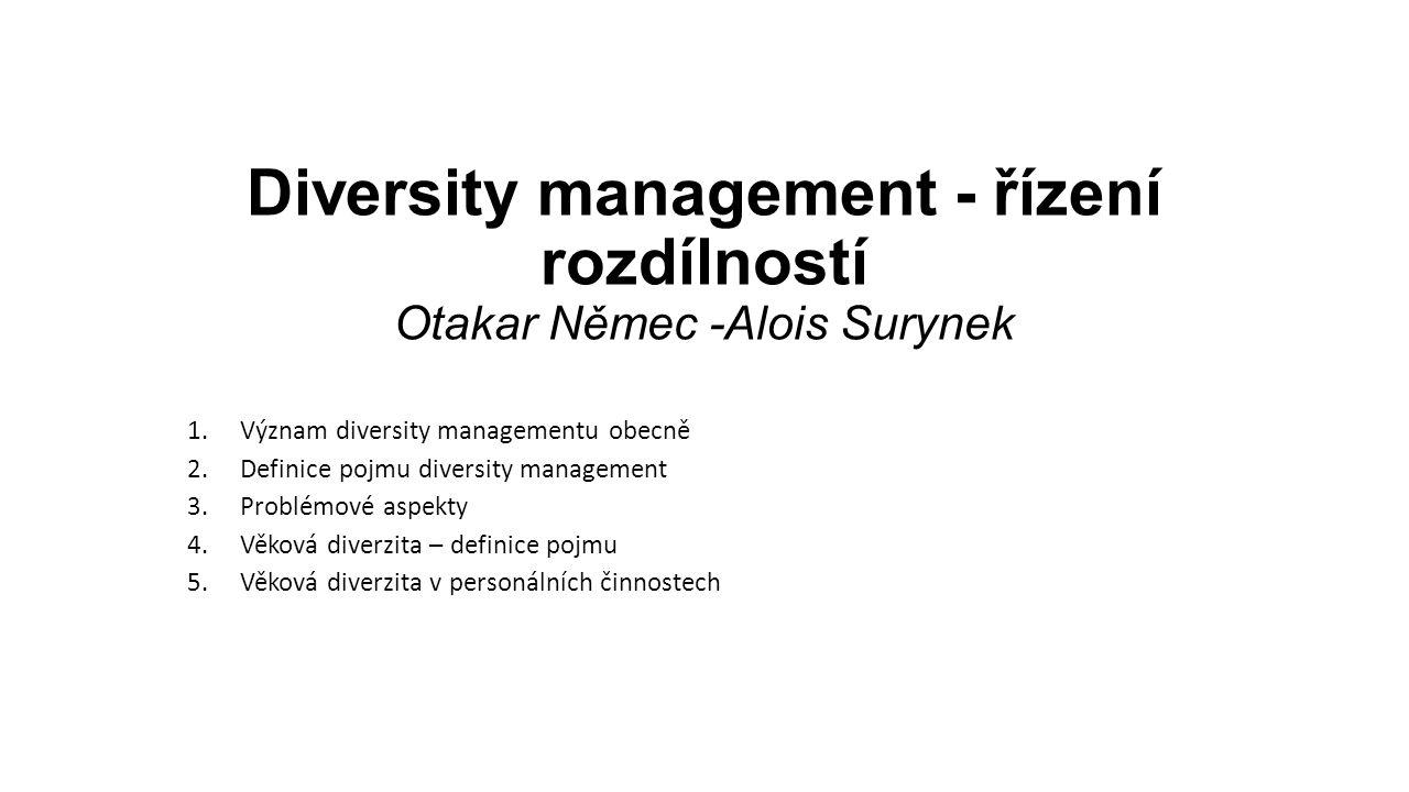 Diversity management - řízení rozdílností Otakar Němec -Alois Surynek