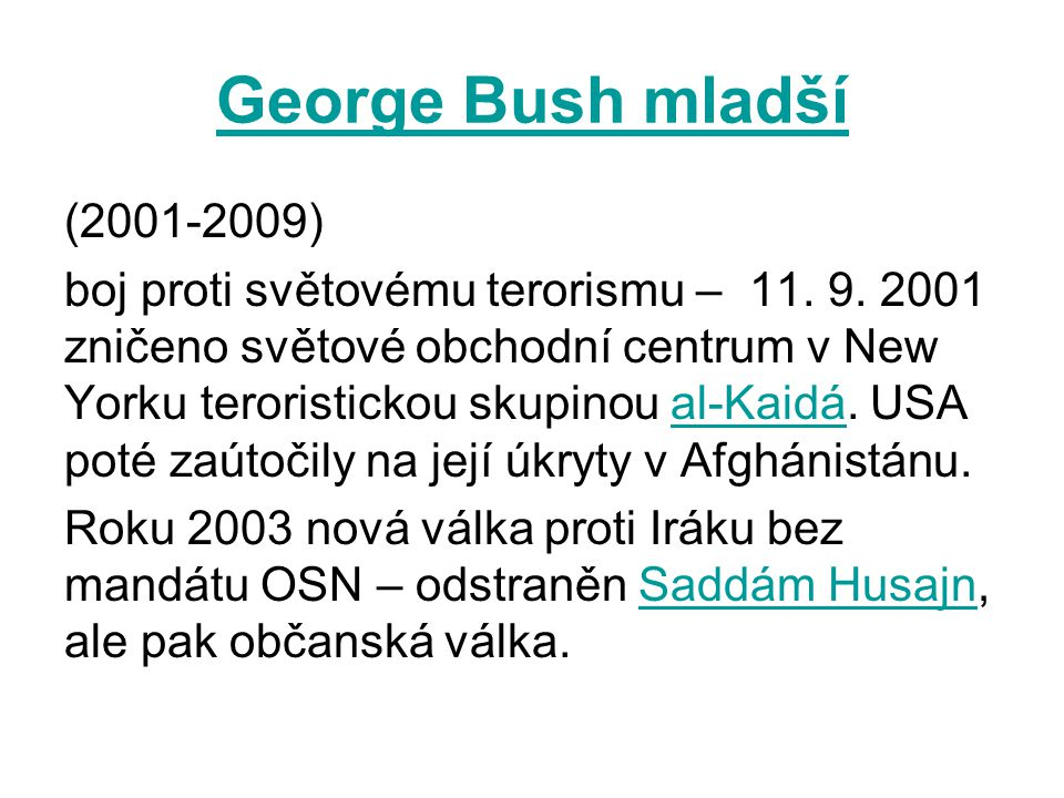 George Bush mladší (2001-2009)