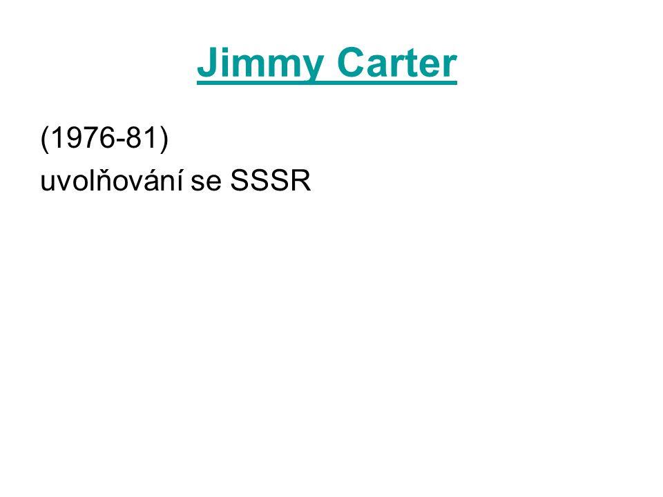 Jimmy Carter (1976-81) uvolňování se SSSR