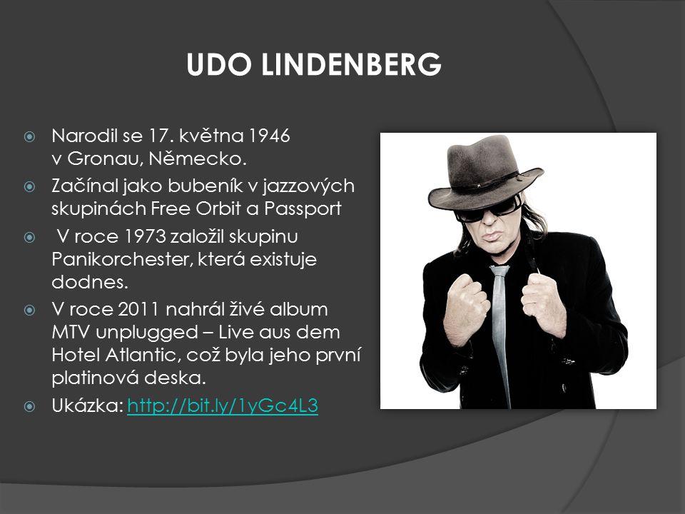 UDO LINDENBERG Narodil se 17. května 1946 v Gronau, Německo.