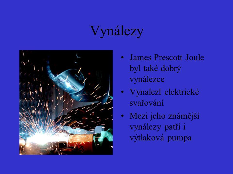 Vynálezy James Prescott Joule byl také dobrý vynálezce