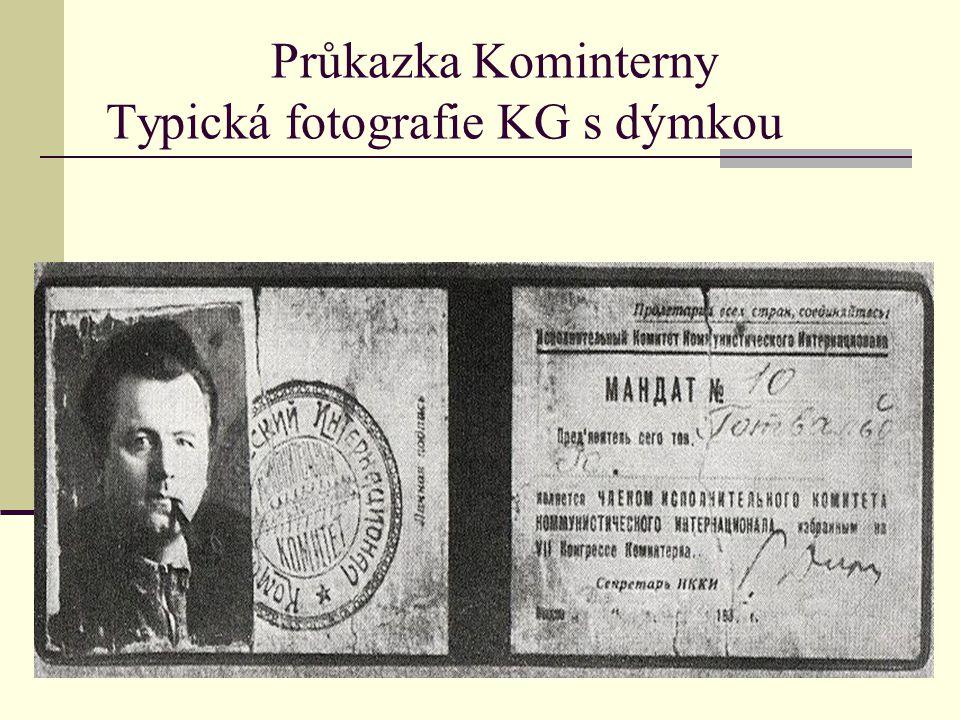 Průkazka Kominterny Typická fotografie KG s dýmkou