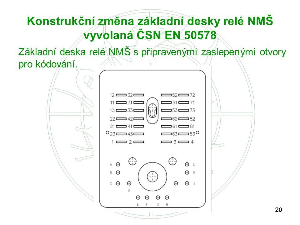 Konstrukční změna základní desky relé NMŠ vyvolaná ČSN EN 50578