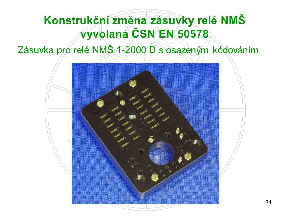 Konstrukční změna zásuvky relé NMŠ vyvolaná ČSN EN 50578
