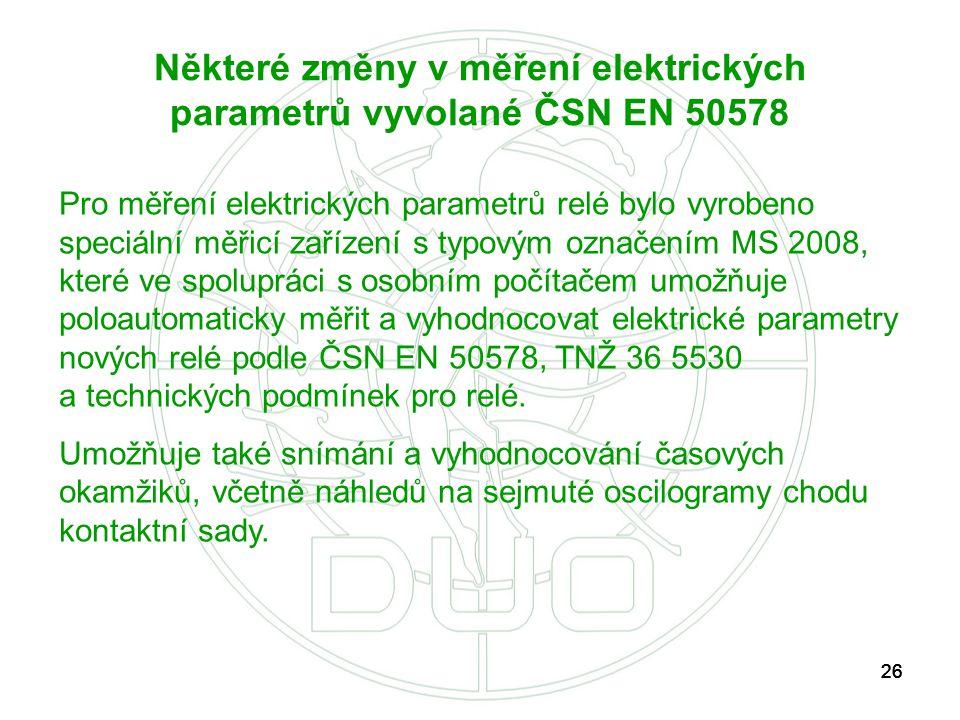 Některé změny v měření elektrických parametrů vyvolané ČSN EN 50578
