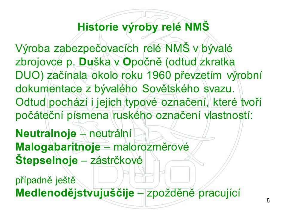 Historie výroby relé NMŠ