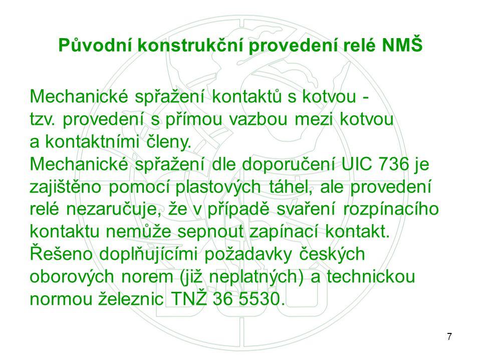 Původní konstrukční provedení relé NMŠ
