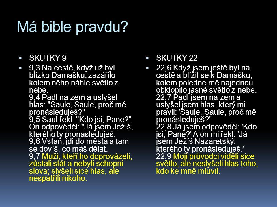Má bible pravdu SKUTKY 9.