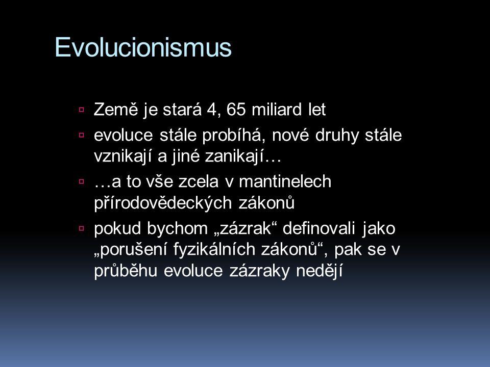 Evolucionismus Země je stará 4, 65 miliard let