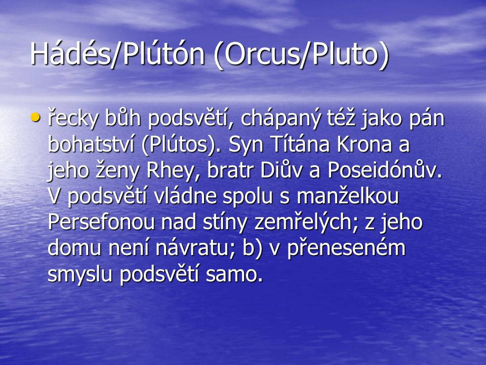 Hádés/Plútón (Orcus/Pluto)