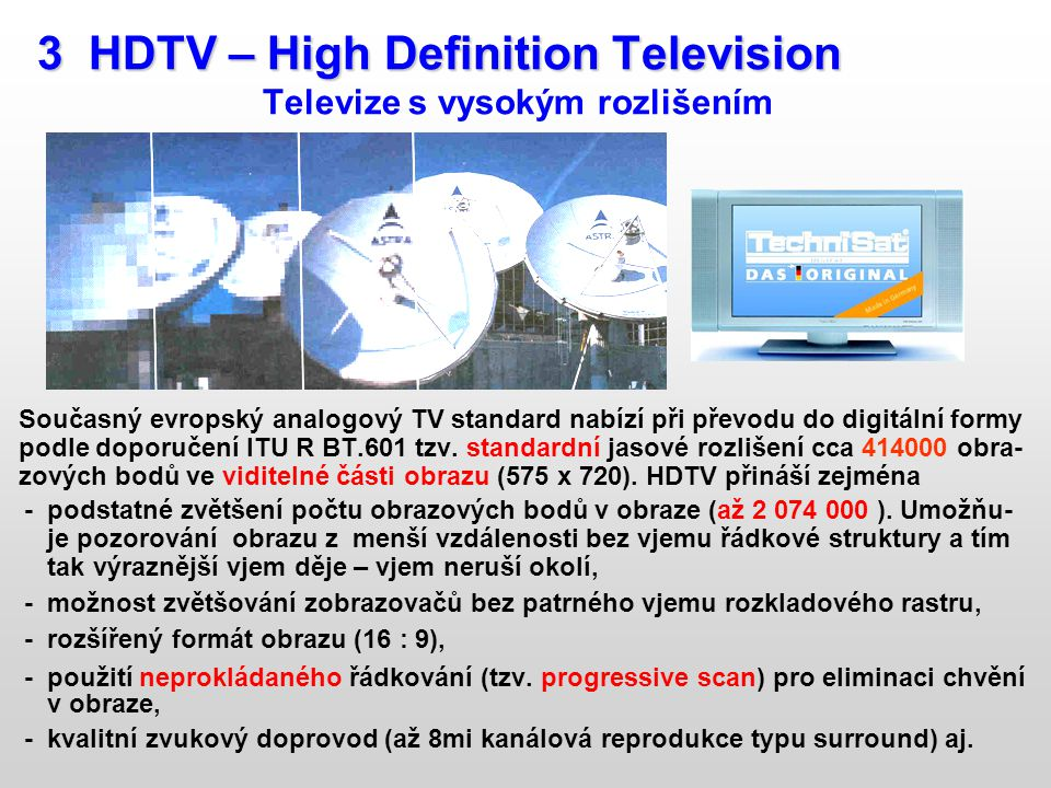 3 HDTV – High Definition Television
