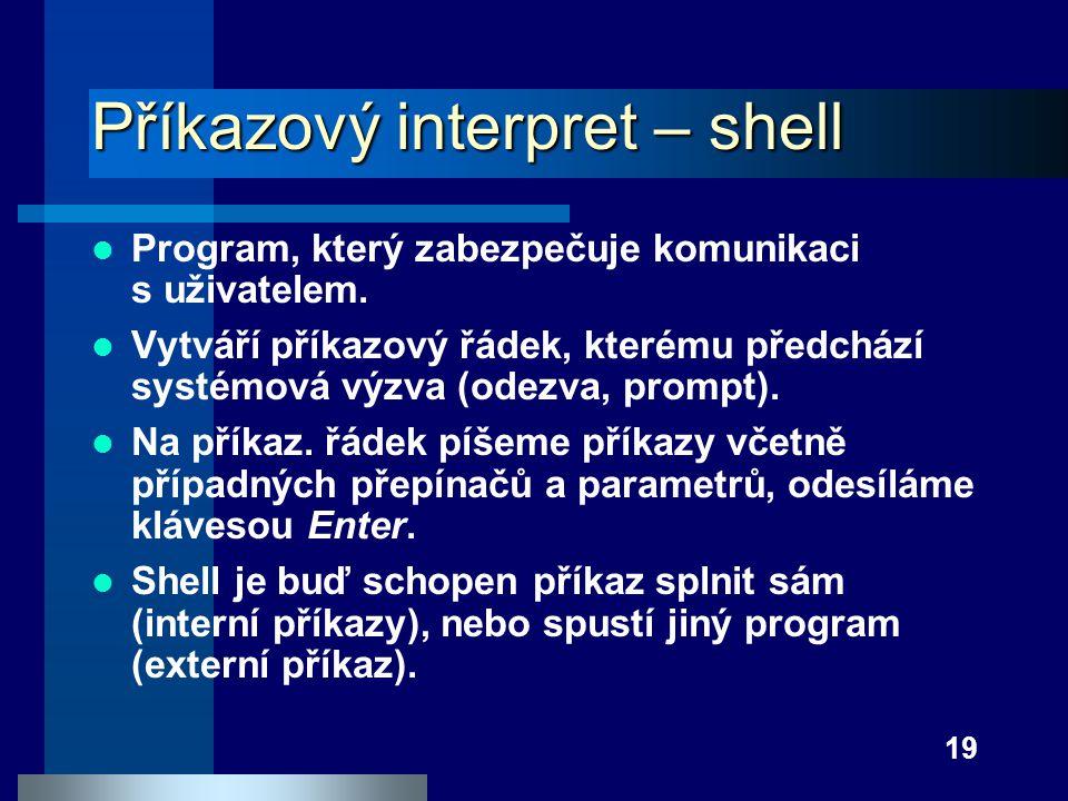 Příkazový interpret – shell