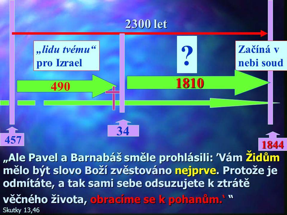 """1810 2300 let 490 34 """"lidu tvému pro Izrael Začíná v nebi soud 1844"""