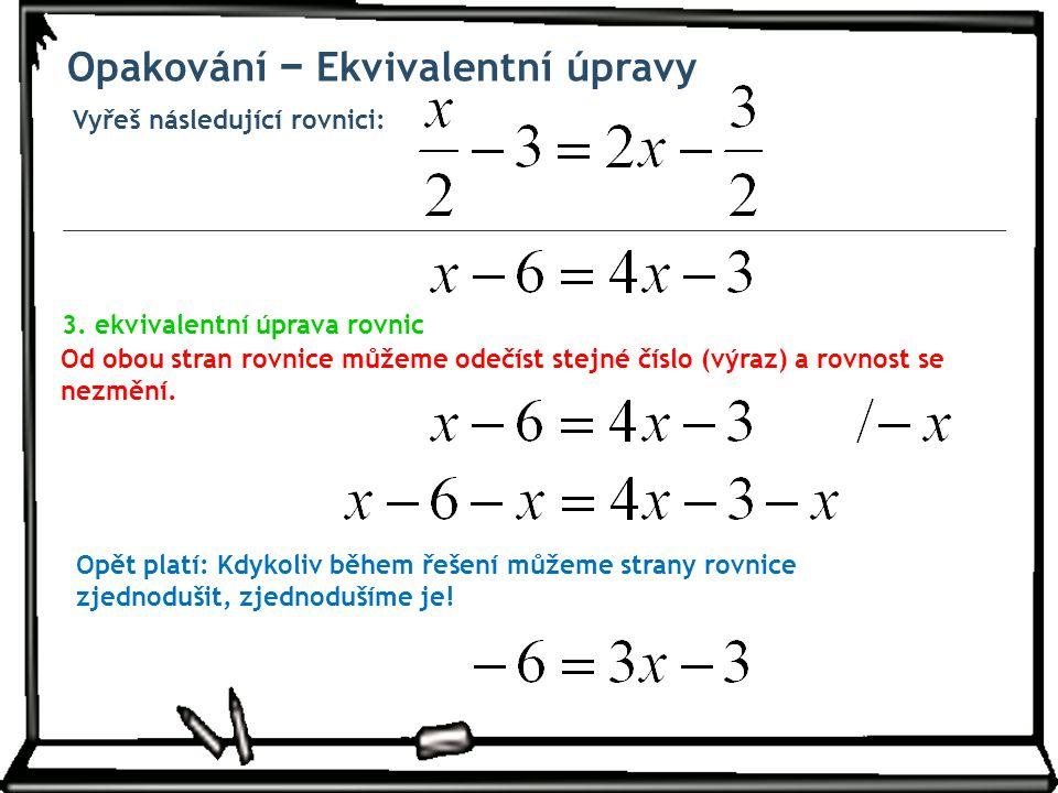 Opakování − Ekvivalentní úpravy