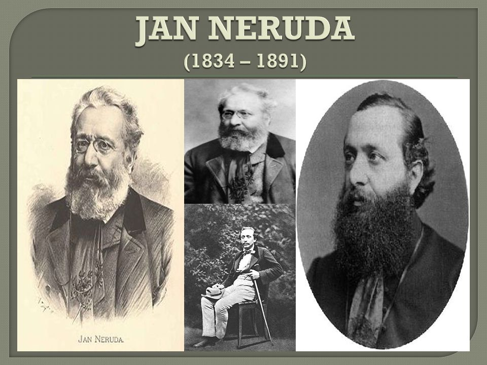 JAN NERUDA (1834 – 1891)