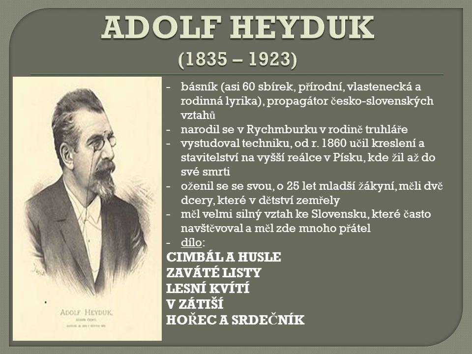 ADOLF HEYDUK (1835 – 1923) CIMBÁL A HUSLE ZAVÁTÉ LISTY LESNÍ KVÍTÍ