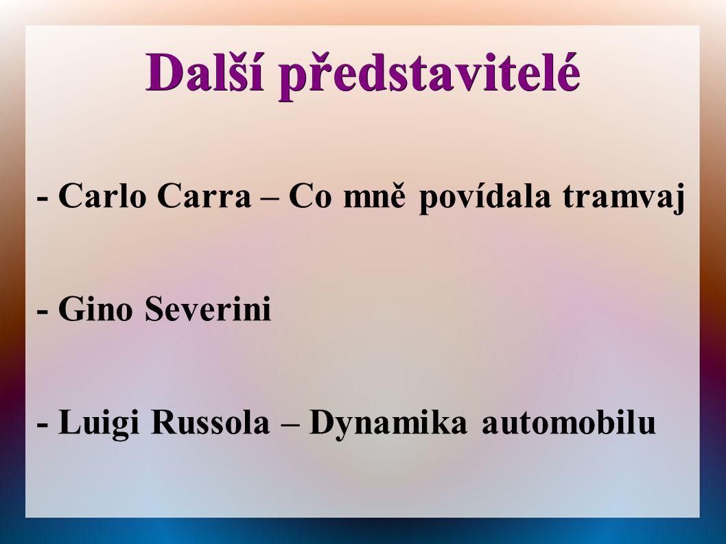 Další představitelé - Carlo Carra – Co mně povídala tramvaj