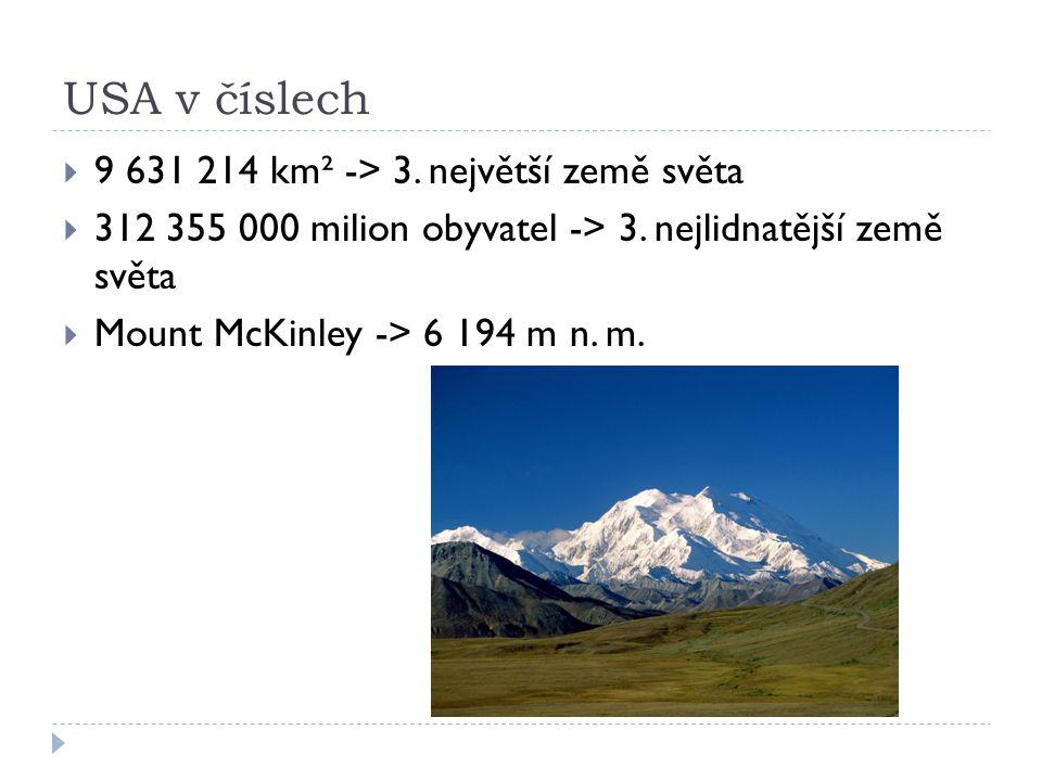 USA v číslech 9 631 214 km² -> 3. největší země světa