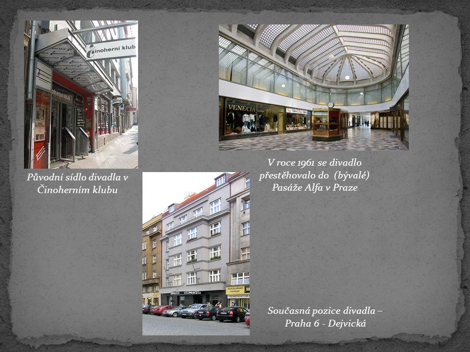 V roce 1961 se divadlo přestěhovalo do (bývalé) Pasáže Alfa v Praze