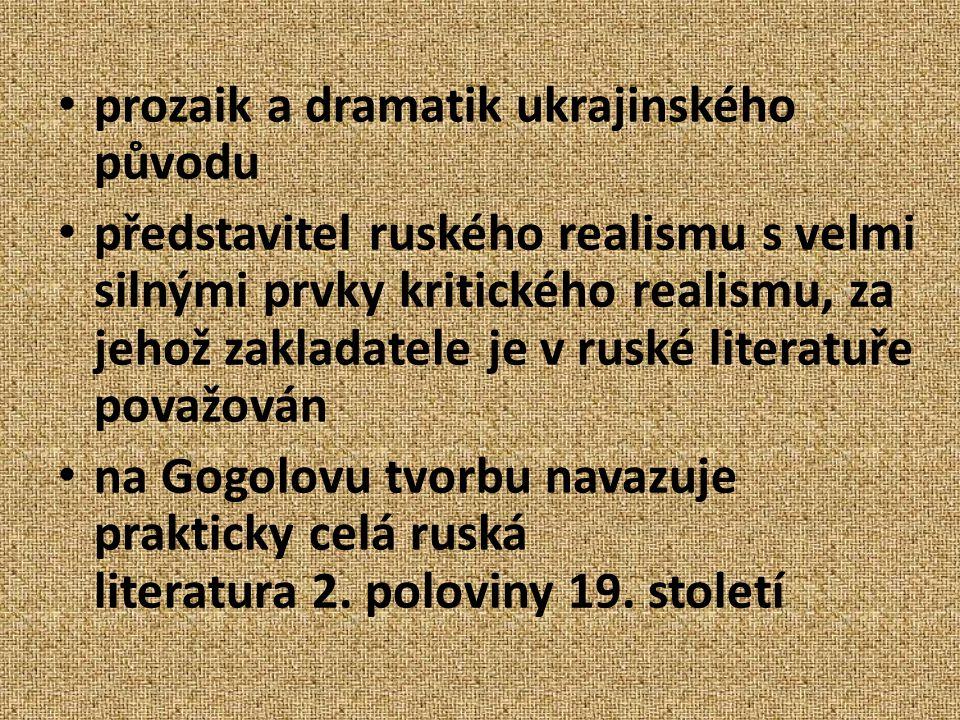 prozaik a dramatik ukrajinského původu