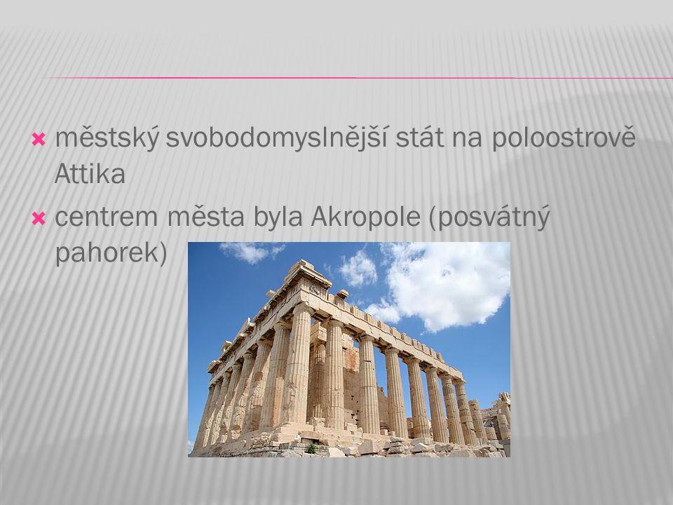 městský svobodomyslnější stát na poloostrově Attika