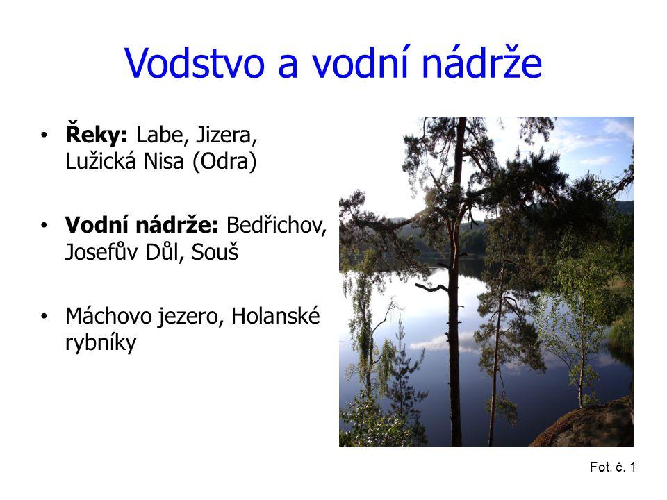 Vodstvo a vodní nádrže Řeky: Labe, Jizera, Lužická Nisa (Odra)