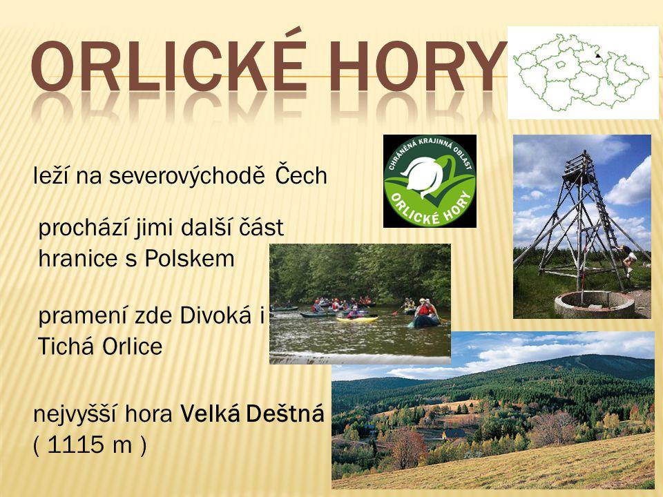 ORLICKÉ HORY leží na severovýchodě Čech