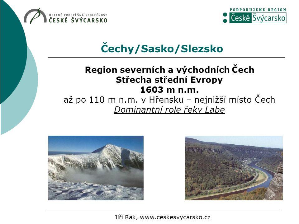 Region severních a východních Čech Střecha střední Evropy