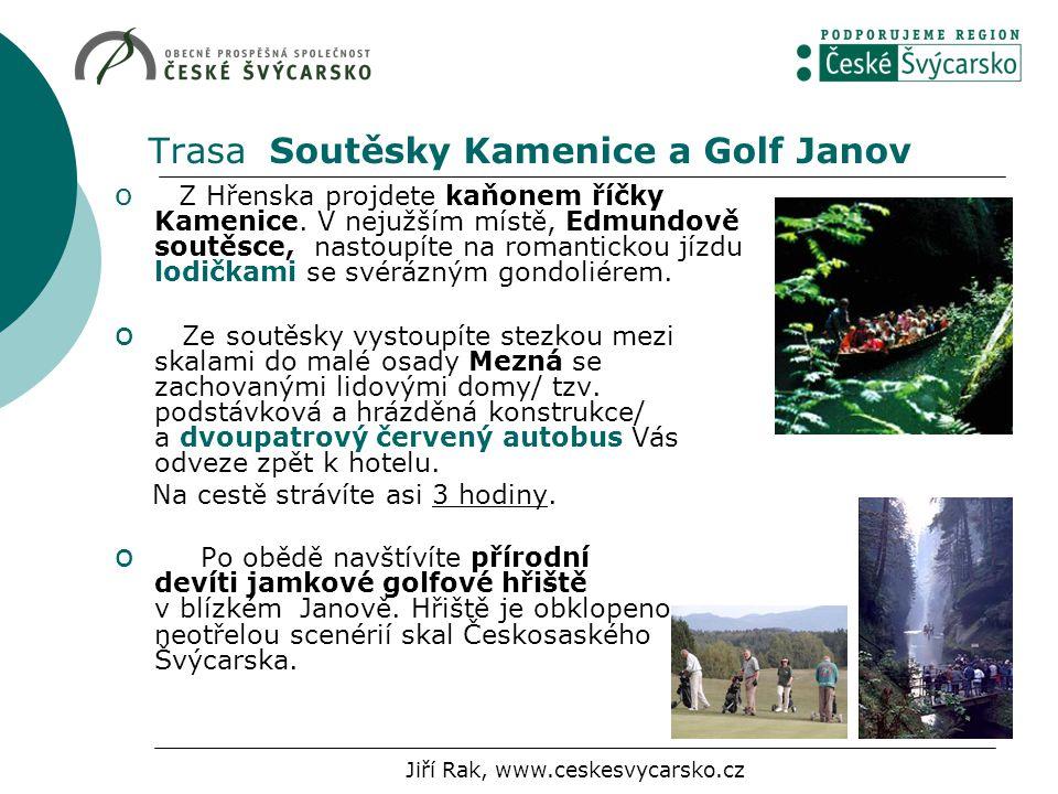 Trasa Soutěsky Kamenice a Golf Janov