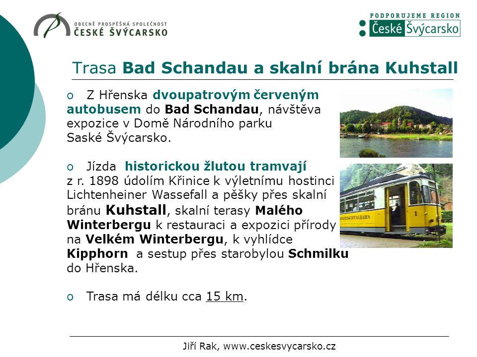 Trasa Bad Schandau a skalní brána Kuhstall