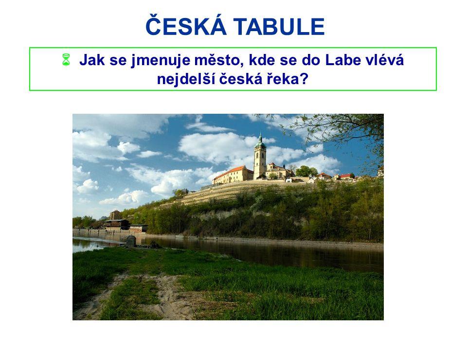  Jak se jmenuje město, kde se do Labe vlévá nejdelší česká řeka