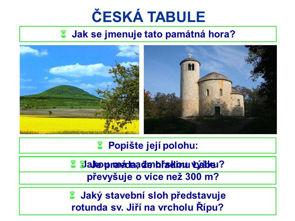 ČESKÁ TABULE  Jak se jmenuje tato památná hora