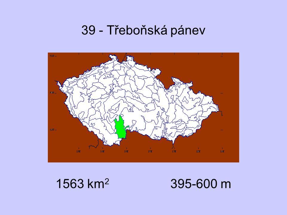 39 - Třeboňská pánev 1563 km2 395-600 m