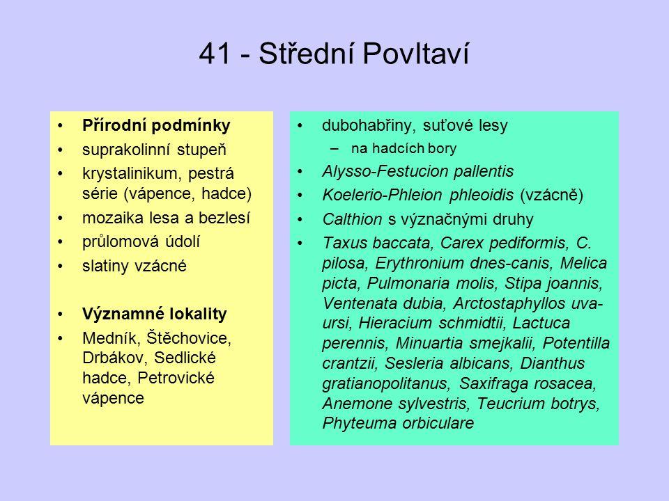 41 - Střední Povltaví Přírodní podmínky suprakolinní stupeň