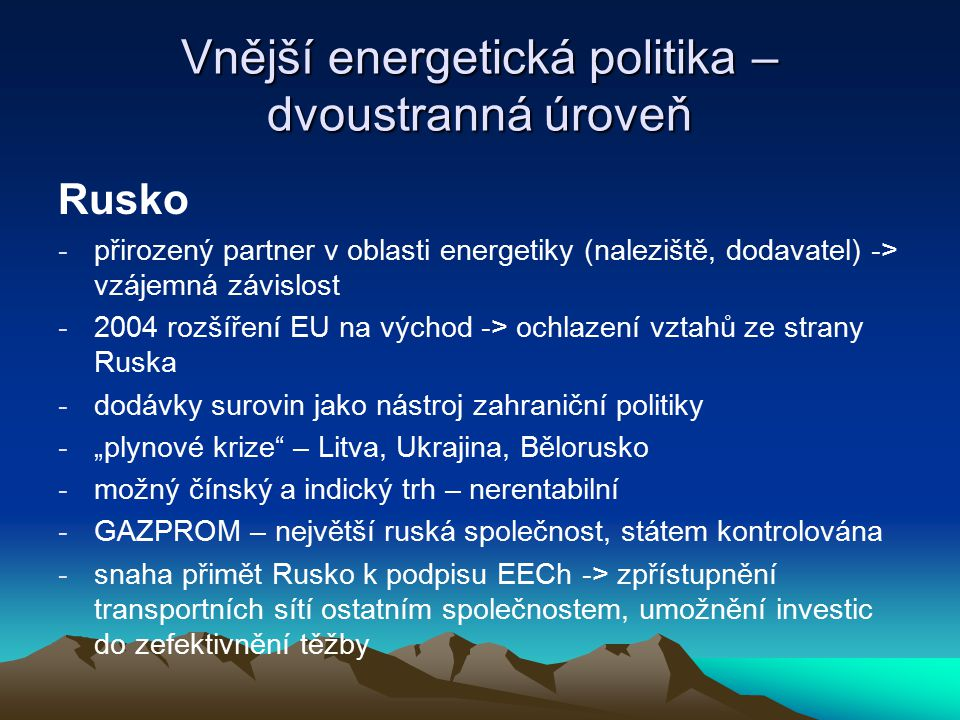 Vnější energetická politika – dvoustranná úroveň