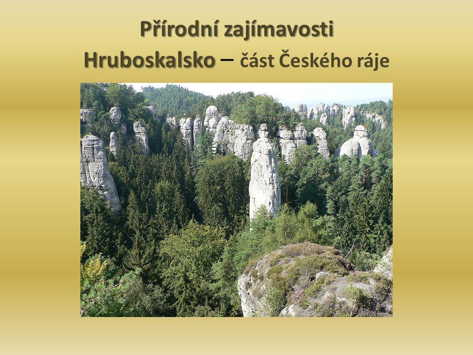 Přírodní zajímavosti Hruboskalsko – část Českého ráje