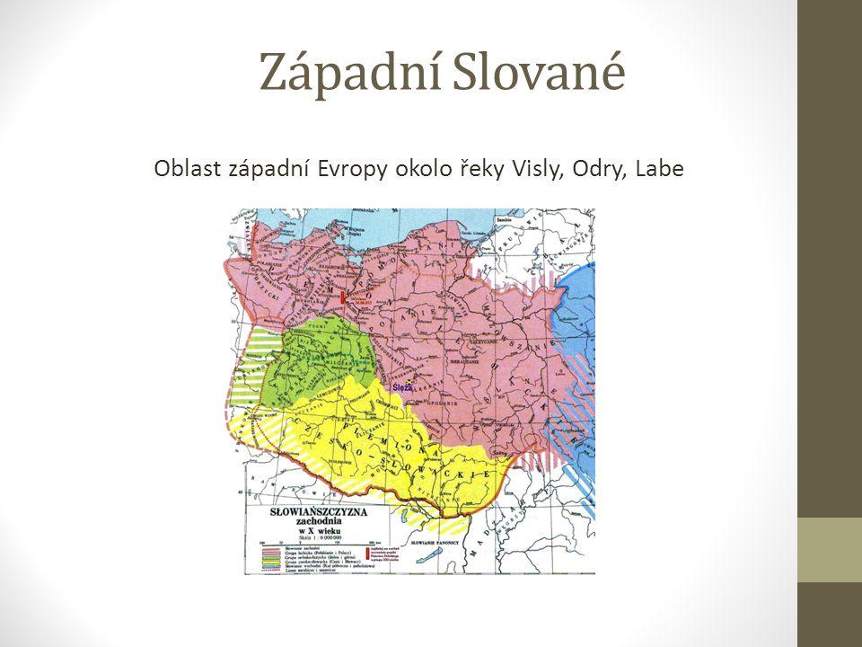 Oblast západní Evropy okolo řeky Visly, Odry, Labe
