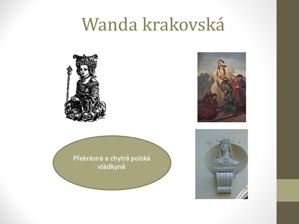 Překrásná a chytrá polská vládkyně