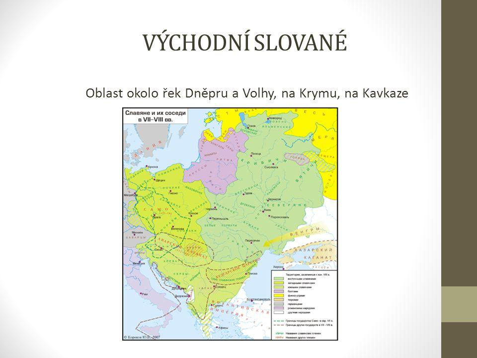 Oblast okolo řek Dněpru a Volhy, na Krymu, na Kavkaze