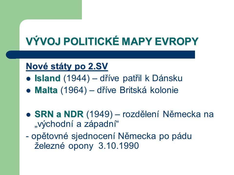 VÝVOJ POLITICKÉ MAPY EVROPY