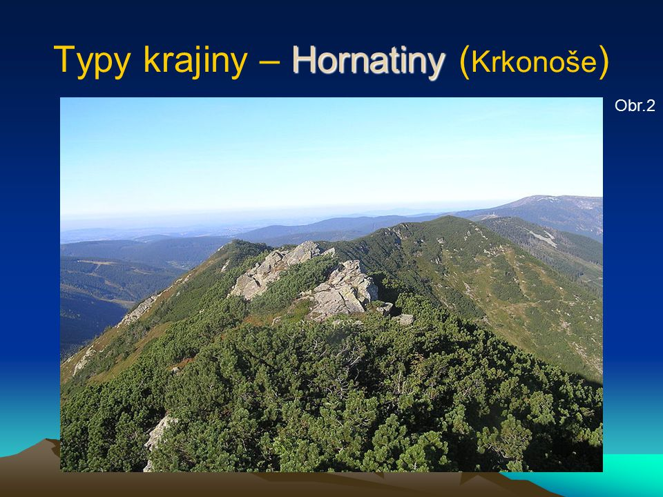 Typy krajiny – Hornatiny (Krkonoše)