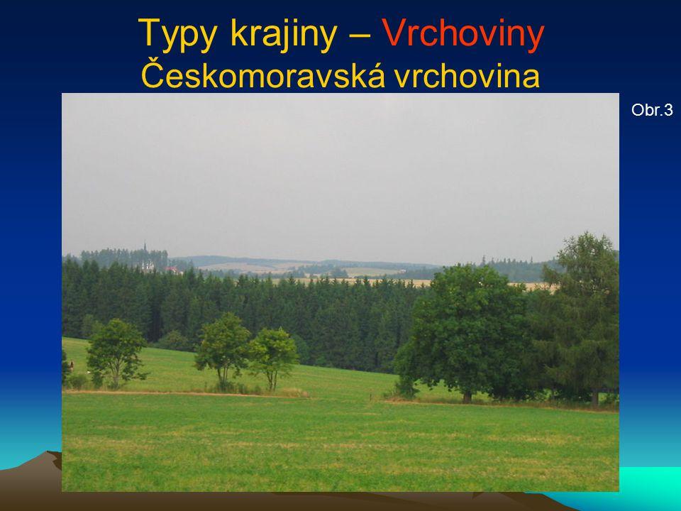 Typy krajiny – Vrchoviny Českomoravská vrchovina