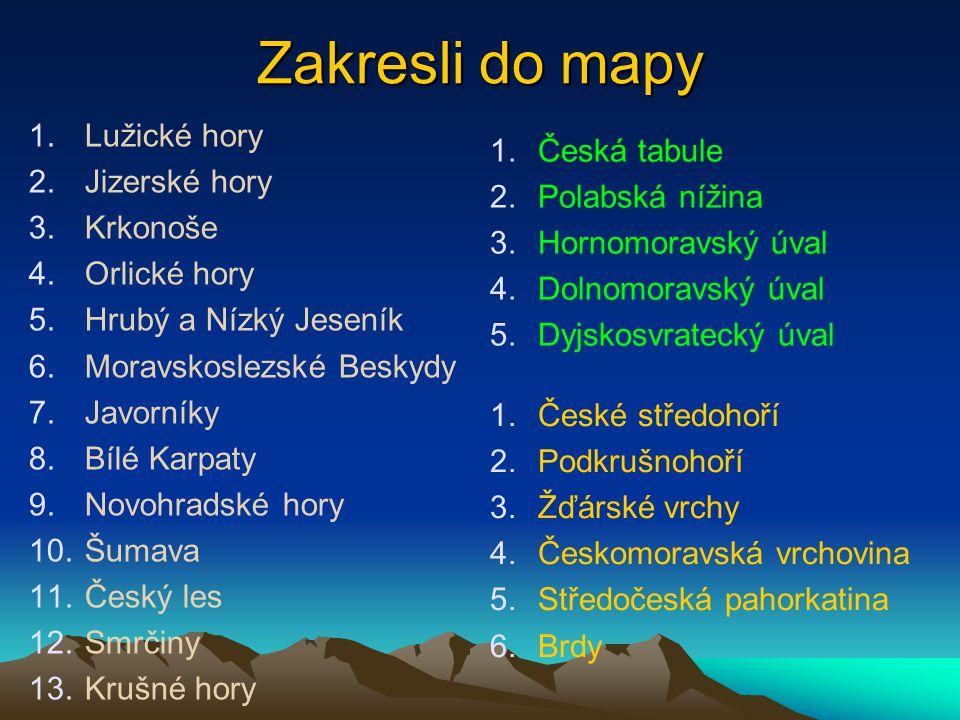 Zakresli do mapy Lužické hory Česká tabule Jizerské hory