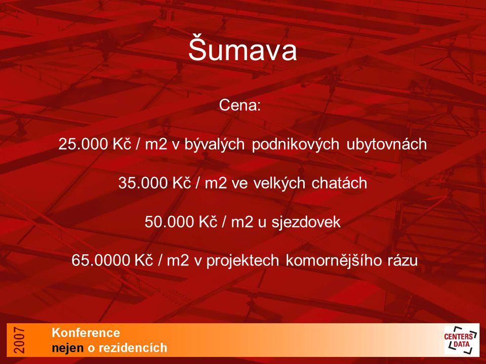 Šumava Cena: 25.000 Kč / m2 v bývalých podnikových ubytovnách